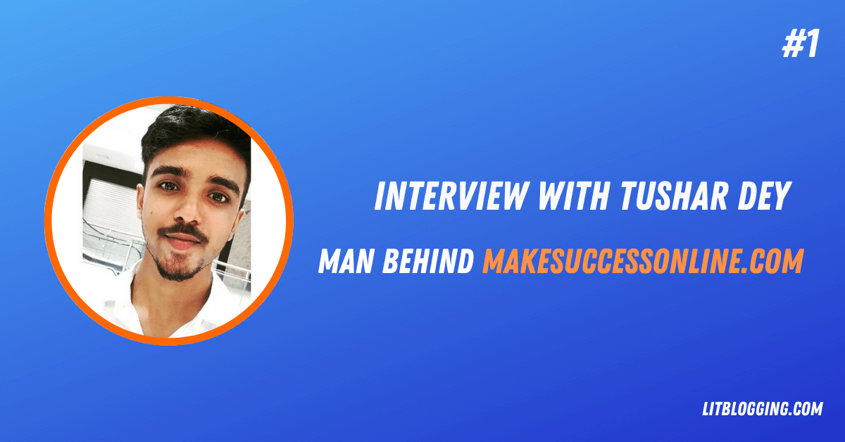 Interview_With_Tushar_Dey