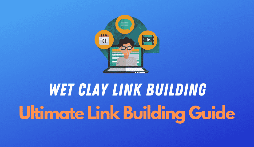 wet-clay-link-building