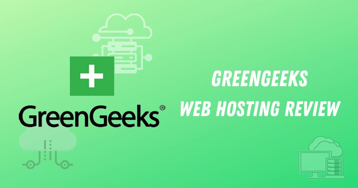 GreenGeeks-Web-Hosting-Review